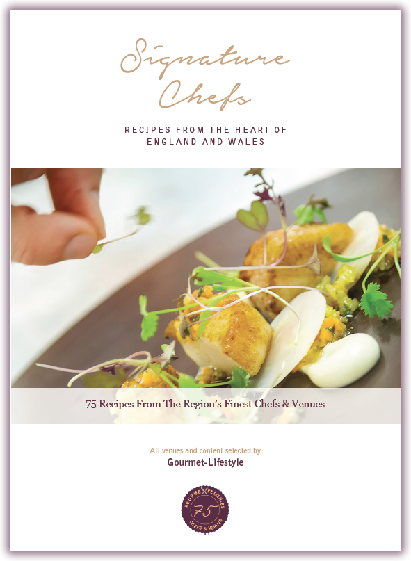 Signature Chefs - 75 Recipe from the Heart of England & Wales Finest Chefs